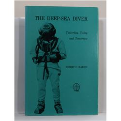 Martin: The Deep-Sea Diver: Yesterday, Today and Tomorrow
