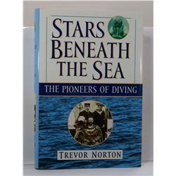 Norton: Stars Beneath the Sea: The Pioneers of Diving
