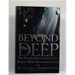 Stone: Beyond The Deep: The Deadly Descent into the World's Most Treacherous Cave