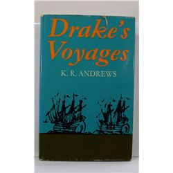 Andrews: Drake's Voyages: A Re-Assessment of their Place in Elizabethan Maritime Expansion