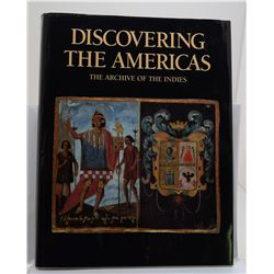 Archivo General De Indias: Discovering the Americas: The Archive of the Indies