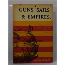 Cipolla: Guns, Sails, & Empires: Technological Innovation and the Early Phases of European Expansion