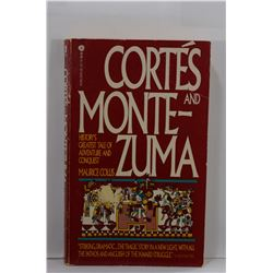 Collis: Cortés and Montezuma: History's Greatest Tale of Adventure and Conquest