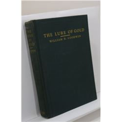 Goodwin: The Lure of Gold: Being the Story of the Five Lost Ships of Christopher Columbus