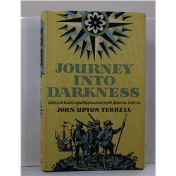 Terrell: Journey into Darkness: Cabeza de Vaca's Expedition across North America, 1528-36