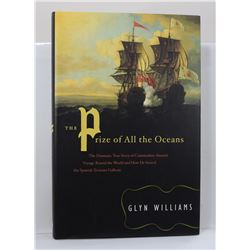 Williams: The Prize of All the Oceans: The Dramatic True Story of Commodore Anson's Voyage Round the