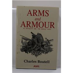 Boutell: Arms and Armour in Antiquity and the Middle Ages