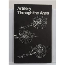 Mauncy: Artillery Through the Ages: A Short Illustrated History of Cannon, Emphasizing Types Ued in