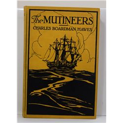 Hawes: The Mutineers: A Tale of Old Days at Sea and of Adventures in the Far East as Benjamin Lathro