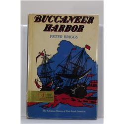 Briggs: Buccaneer Harbor: The Fabulous History of Port Royal, Jamaica