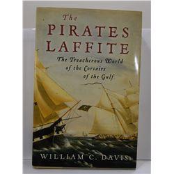 Davis: The Pirates Laffite: The Treacherous World of the Corsairs of the Gulf