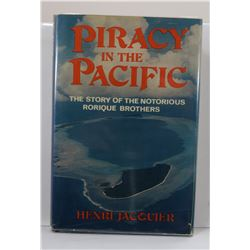 Jacquier: Piracy in the Pacific: The Story of the Notorious Rorique Brothers