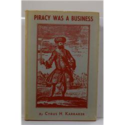 Karraker: Piracy was a Business
