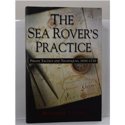 Little: The Sea Rover's Practice: Pirate Tactics and Techniques, 1630-1730