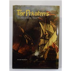 Macintyre: The Privateers: Piracy, Buccaneering and the Spirit of Henry Morgan from the Middle Ages
