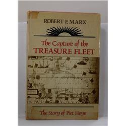 Marx: The Capture of the Treasure Fleet: The Story of Piet Heyn