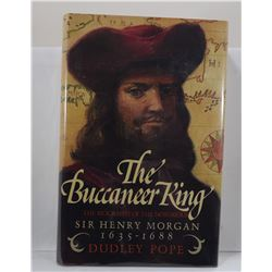 Pope: The Buccaneer King: The Biography of the Notorious Sir Henry Morgan 1635-1688