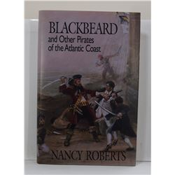 Roberts: Blackbeard and Other Pirates of the Atlantic Coast