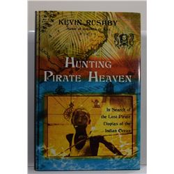 Rushby: Hunting Pirate Heaven: In Search of the Lost Pirate Utopias of the Indian Ocean