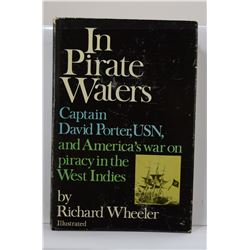 Wheeler: In Pirate Waters: Captain David Porter, USN, and America's War on Piracy in the West Indies