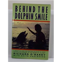 O'Barry: (Signed) Behind the Dolphin Smile