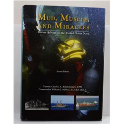Bartholomew: Mud, Muscle, And Miracles: Marine Salvage in the United States Navy
