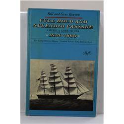 Bonyun: Full Hold and Splendid Passage: America Goes to Sea, 1815-1860