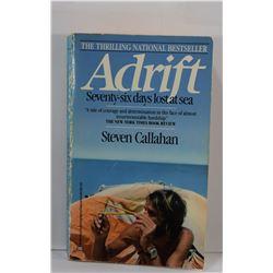 Callahan: Adrift: Seventy-Six Days Lost at Sea