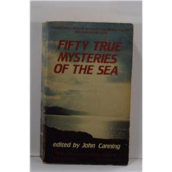Canning: Fifty True Mysteries of the Sea