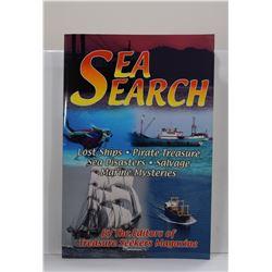 Editors of Treasure Seekers magazine: Sea Search: Lost Ships, Pirate Treasure, Sea Disasters, Salvag