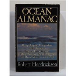 Hendrickson: The Ocean Almanac: Being a Copious Compendium on Sea Creatures, Nutical Lore & Legend,
