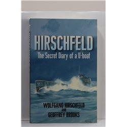 Hirschfeld: Hirschfeld: The Secret Diary of a U-Boat