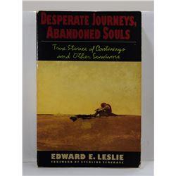 Leslie: Desperate Journeys, Abandoned Souls: True Stories of Castaways and Other Survivors