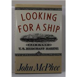 McPhee: Looking for a Ship