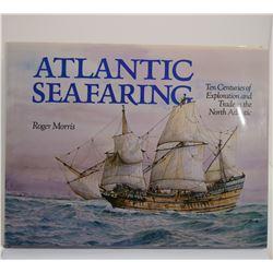 Morris: Atlantic Seafaring: Ten Centuries of Exploration and Trade in the North Atlantic