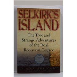 Souhami: Selkirk's Island: The True and Strange Adventures of the Real Robinson Crusoe