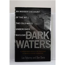 Vyborny: Dark Waters: An Insider's Account of the NR-1 The Cold War's Undercover Nuclear Sub