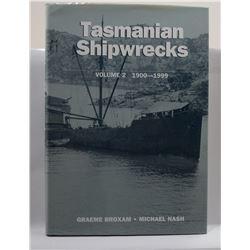 Broxam: Tasmanian Shipwrecks Volume 2 1900-1999
