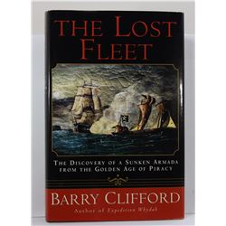 Clifford: The Lost Fleet: The Discovery of a Sunken Armada from the Golden Age of Piracy