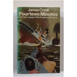 Croall: Fourteen Minutes - The Last Voyage of the Empress of Ireland