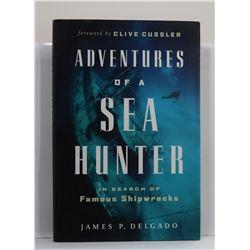 Delgado: Adventures of a Sea Hunter: In Search of Famous Shipwrecks