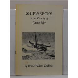 DuBois: Shipwrecks in the Vicinity of Jupiter Inlet