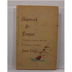 Duffy: Shipwreck & Empire: Portuguese Maritime Disasters in a Century of Decline