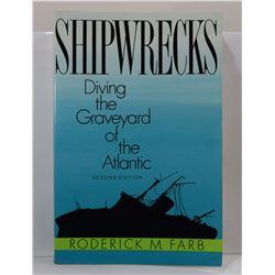 Farb: Shipwrecks: Diving the Graveyard of the Atlantic