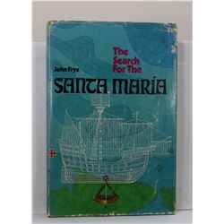 Frye: The Search for the Santa Maria