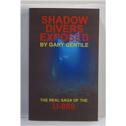 Gentile: Shadow Divers Exposed: The Real Saga of the U-869