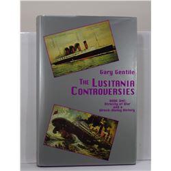 Gentile: The Lusitania Controversies Volumes I & II