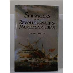 Grocott: Shipwrecks of the Revolutionary & Napoleonic Eras