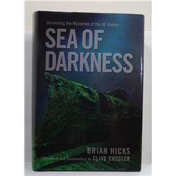 Hicks: Sea of Darkness: Unraveling the Mysteries of the HL Hunley