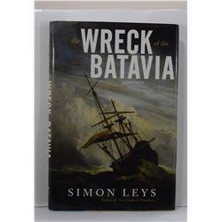 Leys: The Wreck of the Batavia: A True Story